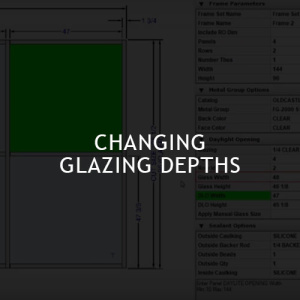 Changing Glazing Depths